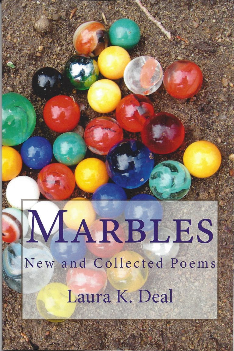 Marbles Poetry Book by Laura K. Deal